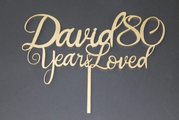 Years Loved Birthday Cake Topper - Name Age,  Birthday Party 18th, 21st, 30th, 90th Any Age