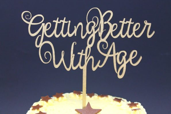 Cake Topper Getting Better with Age Luxury Premium Topper Keepsake