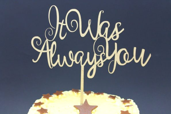 Cake Topper It Was Always You Wood Luxury Premium Topper Keepsake
