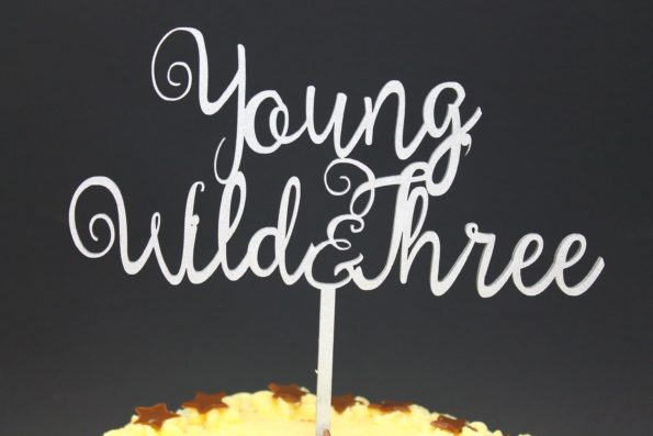 Cake Topper Young Wild and Three Wood Luxury Premium Topper Keepsake
