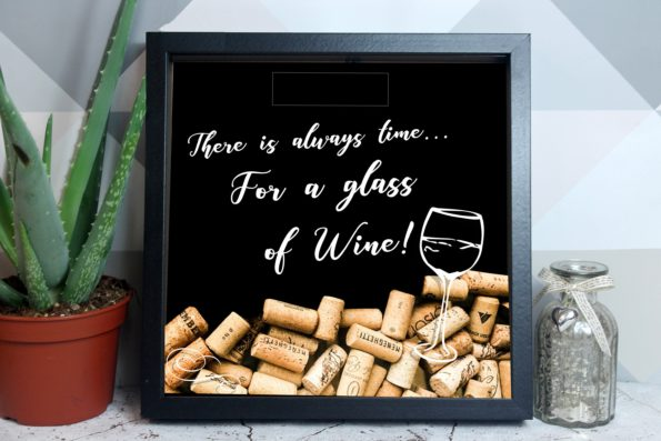 Always Time For A Glass - Cork Drop Box - Wine Drop Frame - Wine, Champagne, Prosecco - Alternative Wedding Guestbook