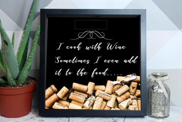 I Cook With Wine - Cork Drop Box - Cork Drop Frame - Wine, Champagne, Prosecco