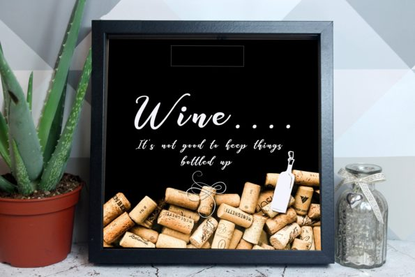 It's Not Good to Keep Things Bottled Up - Cork Drop Box - Cork Drop Frame - Wine, Champagne, Prosecco - Alternative Wedding Guestbook
