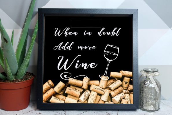 When in Doubt Add More Wine - Cork Drop Box - Cork Drop Frame - Wine, Champagne, Prosecco - Alternative Wedding Guestbook