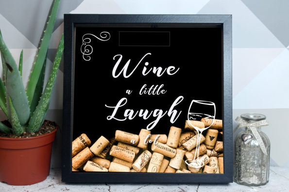 Wine A Little Laugh A Lot - Cork Drop Box - Wine Drop Frame - Wine, Champagne, Prosecco - Alternative Wedding Guestbook